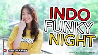 DJ LAGU FUNKY NIGHT 2019 DJ INDO REMIX TERBARU 2019 BREND REMIXER