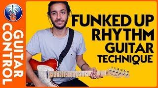 "Funk Guitar Techniques: ""Funked up"" Rhythm Guitar Technique 