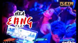 ឡើងខប់ឆុយម៉ាយFunky Remix [TLE] Mrr Thearith ft Mrr La & Hea Eang TLE 2K19