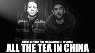 "Smooth Funky Hip Hop Pop Macklemore Type Beat ""All the Tea in China"" (Prod. by Tommy Nutter)"