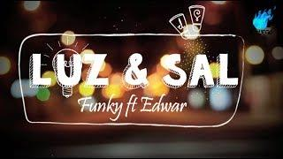 Funky feat Edward Sanchez LETRA - Luz Y Sal  (Video Lyric) ➟ [2017] Música Cristiana