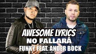 No Fallará - Funky feat. Ander Bock | Letra
