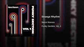 STEVE MANERO •Strange Rhythm (Funky Section Vol. 1)