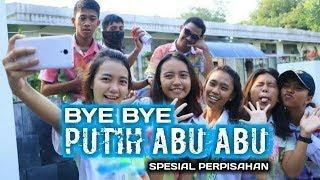 BYE BYE PUTIH ABU ABU | SPESIAL PERPISAHAN 2018 | FUNKY BANGERS