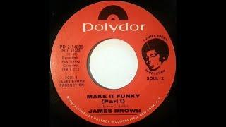 "JAMES BROWN: ""MAKE IT FUNKY"" [J*ski Stereo CRIB Edit]"