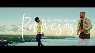 "Funky Feat Indiomar ""Promesas"" [Official Video]"