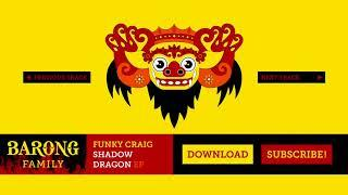 Funky Craig - Shadow Dragon (Mix)