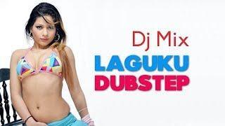 DJ LAGUKU DUBSTEP TERBARU - BANGER FUNKY fajarrahmat ft chastello