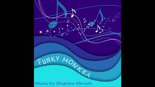 Zbigniew Mirucki - Funky Monkey