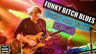 Funky Bitch Blues Backing Track Jam in C Blues