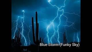 Blue Storm (Funky Sky)