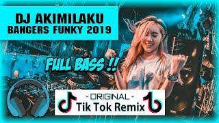 DJ AKIMILAKU BANGERS FUNKY TERBARU 2019 SHANDY NABU | FULL BASS