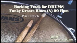 Funky Groove Blues 90 Bpm for DRUMS with clock (NO DRUMS backing tracks)