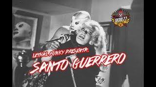 Lethal Funky - Santo Guerrero