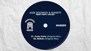 Alek Soltirov & Bonetti - Funky Party (MoodyHouse)