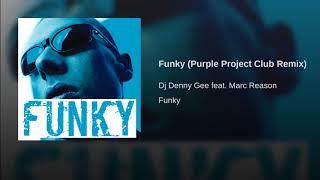 Funky (Purple Project Club Remix)