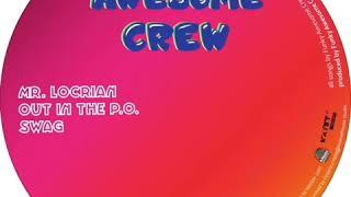 Funky Awesome Crew - Mr. Locrian (Audio)