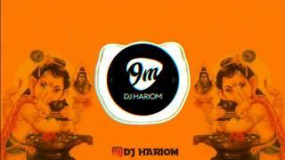 Ga Ganpaticha - Dump Bass Mix - DJ MOHIT & DJ ASB FT DJ SANKET || DJ HARIOM ||