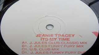 Jeanie Tracey  - It's My Time (Funky Fury Dub)