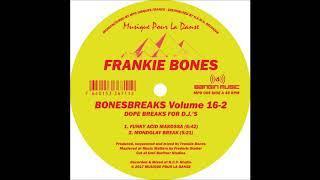 Frankie Bones - Funky Acid Makossa