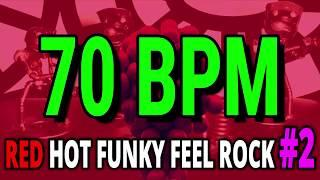 70 BPM - Red Hot Funky Feel Rock #2 - 4/4 Drum Track - Metronome