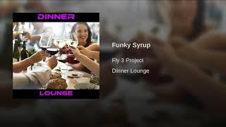 Funky Syrup