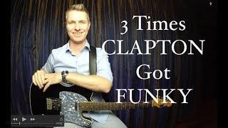 3 Times Clapton Got Funky