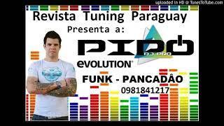 Funk Pipo Dj Pro - Revista Tuning Paraguay - Enganchado 2