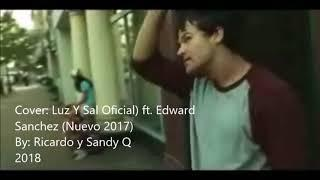 COVER Luz y Sal Funky -t. Edward Sanchez BY RICARDO Y SANDY Q