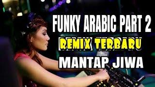 FUNKY ARABIC PART 2 NEW REMIX #MUSIC_OFFICIAL