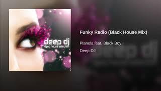 Funky Radio (Black House Mix)
