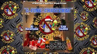 40 MacaFramA & Sligh TalkBox - G-Funk Christmas. prod. by XXX Produtcionz. 40 LoccstA