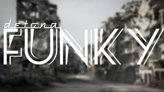DETONA EL FUNKY 3❌EL JONY DJ