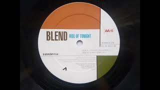 Blend - Rise Of Tonight (Two Funky People Disco Mix) (1999)
