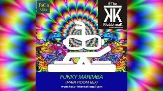 The Klubbfreak - Funky Marimba (Main Room Mix) [Official]