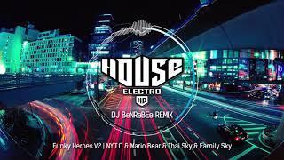 Funky Heroes V2 - DJ BeNReBEe Remix