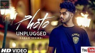 Photo (Unplugged) Karan Sehmbi | Latest Punjabi Song 2017 | FUNKY GURUJI