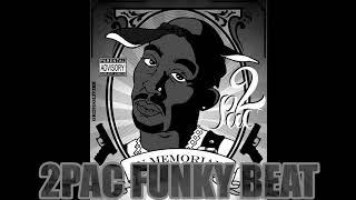 2Pac x Tupac - Funky Hip Hop Beat