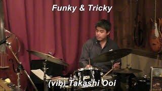 Vibraphone (ビブラフォン)大井貴司  オリジナル曲「Funky & Tricky」 Jazz Vibes   ジャズヴァイブ   Modern Jazz