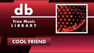COOL FRIEND - ( Del Baldo ) - Free Funky Music [no copyright]