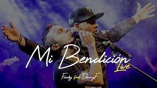Mi Bendición ( LIVE ) Funky & DannyF