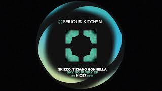 Skizzo,Tiziano Gonnella - Say No Funky (Re-edit Dub Mix) [SK140]