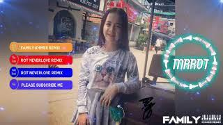 New Song Of Tik Tok Funky Mix By Rot Neverlove Ft Family Khmer Remix