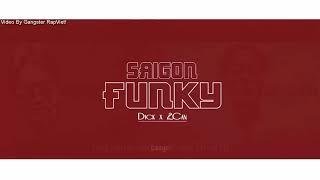 Sài Gòn Funky - Dick x 2Can |Video Lyrics