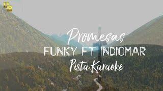 Promesas | Funky ft Indiomar | Pista karaoke Remasterizada