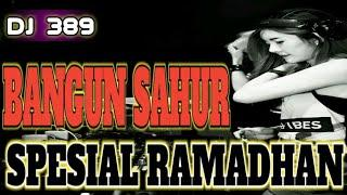 DJ BANGUN SAHUR SPESIAL RAMADHAN (BREMER DOMILLANO) SIMPLE FUNKY CLUB DANFAMOR REVOLUTION NEW 2019