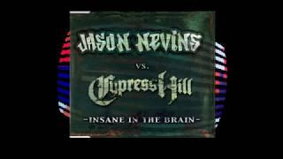 Jason Nevins vs Cypress Hill - Insane In The Brain (The Funky French B-Boy Remix) | ELECTRO HIP-HOP