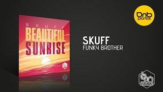 Skuff - Funky Brother [Serotone Recordings]