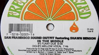 San Frandisco Sound Outfit - In The Middle (B's Funky Dub)