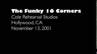 The Funky 16 Corners - Rehearsal